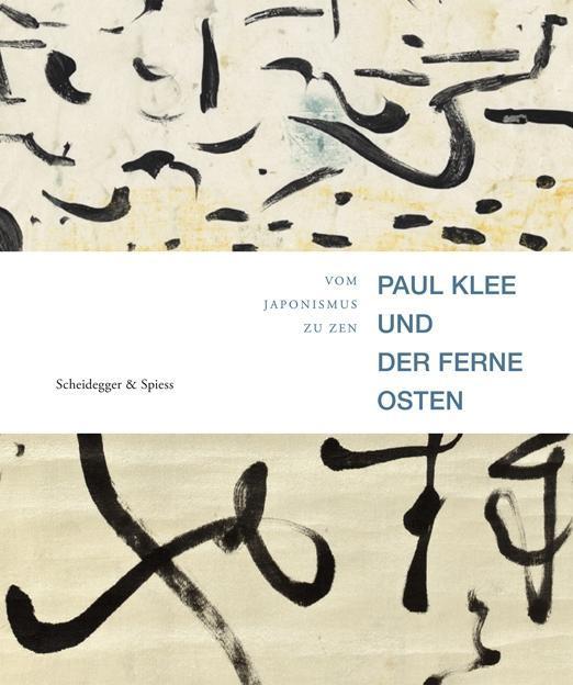 Paul Klee und der Ferne Osten als Buch