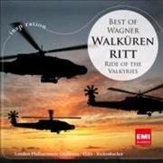 Walkürenritt: Best Of Wagner