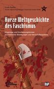 Kurze Weltgeschichte des Faschismus