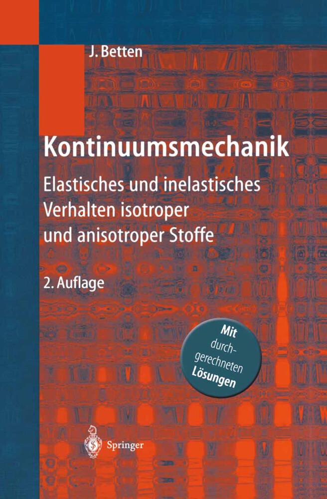 Kontinuumsmechanik als Buch von Josef Betten