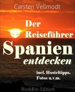 Spanien entdecken