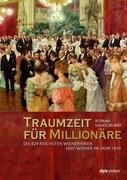 Traumzeit für Millionäre