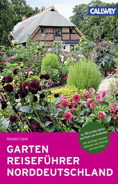 GartenReiseführer Norddeutschland als Buch von ...