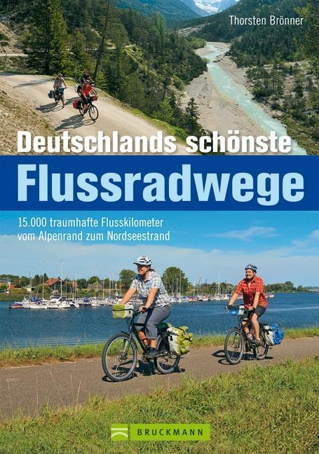 Deutschlands schönste Flussradwege als Buch von...