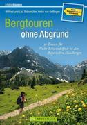 Bergtouren ohne Abgrund