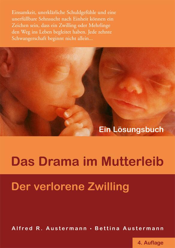 Das Drama im Mutterleib - Der verlorene Zwilling als Buch