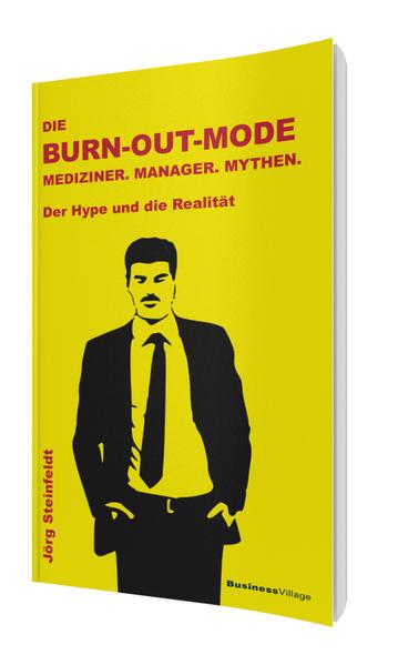 Die Burn-out Mode als Buch von Jörg Steinfeldt