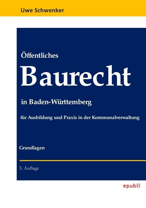 Öffentliches Baurecht in Baden-Württemberg als ...
