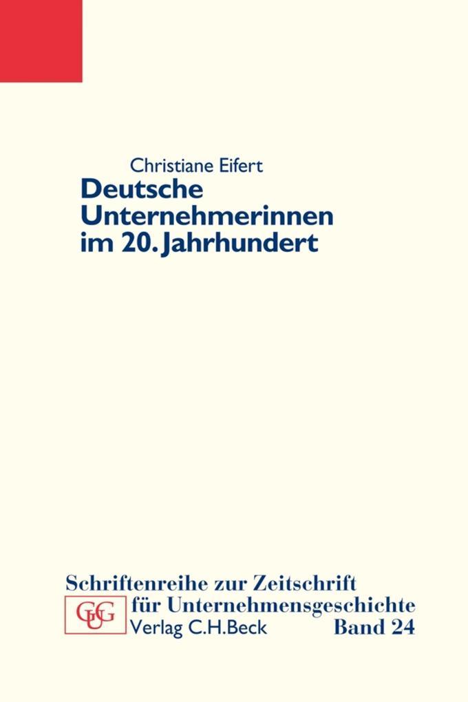 Deutsche Unternehmerinnen im 20. Jahrhundert als eBook