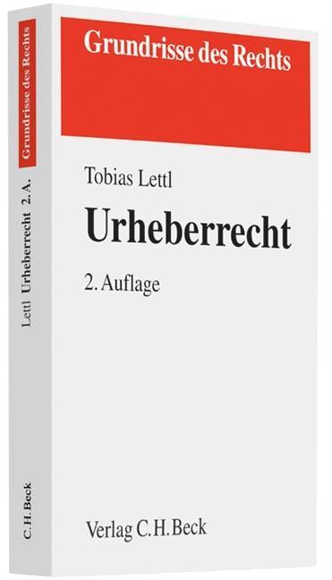 Urheberrecht als Buch von Tobias Lettl