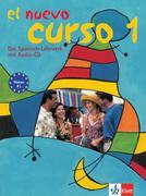 El nuevo curso 1 - Lehr- und Arbeitsbuch mit Audio-CD zum Übungsteil