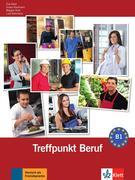 Berliner Platz 3 NEU - Treffpunkt Beruf B1 mit Audio-CD