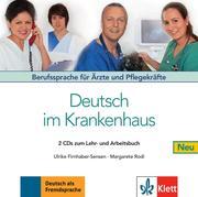 Deutsch im Krankenhaus Neu - 2 Audio-CDs