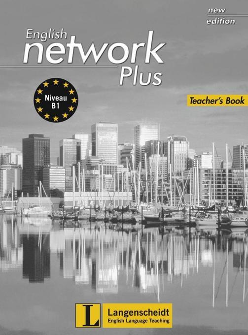 English Network Plus New Edition - Teacher´s Bo...