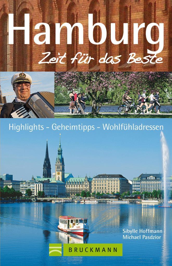 Reiseführer Hamburg - Zeit für das Beste: Gehei...
