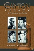 The Cayton Legacy: An African American Family