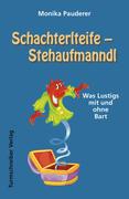 Schachterlteife - Stehaufmanndl
