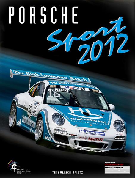 Porsche Sport 2012 als Buch von Tim Upietz
