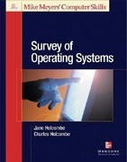 Michael Meyers' Survey of Operating Systems