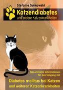 Katzendiabetes und andere Katzenkrankheiten