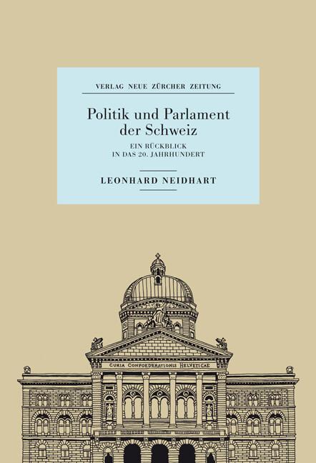 Politik und Parlament der Schweiz als Buch von ...