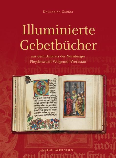 ILLUMINIERTE GEBETBÜCHER als Buch von Katharina...