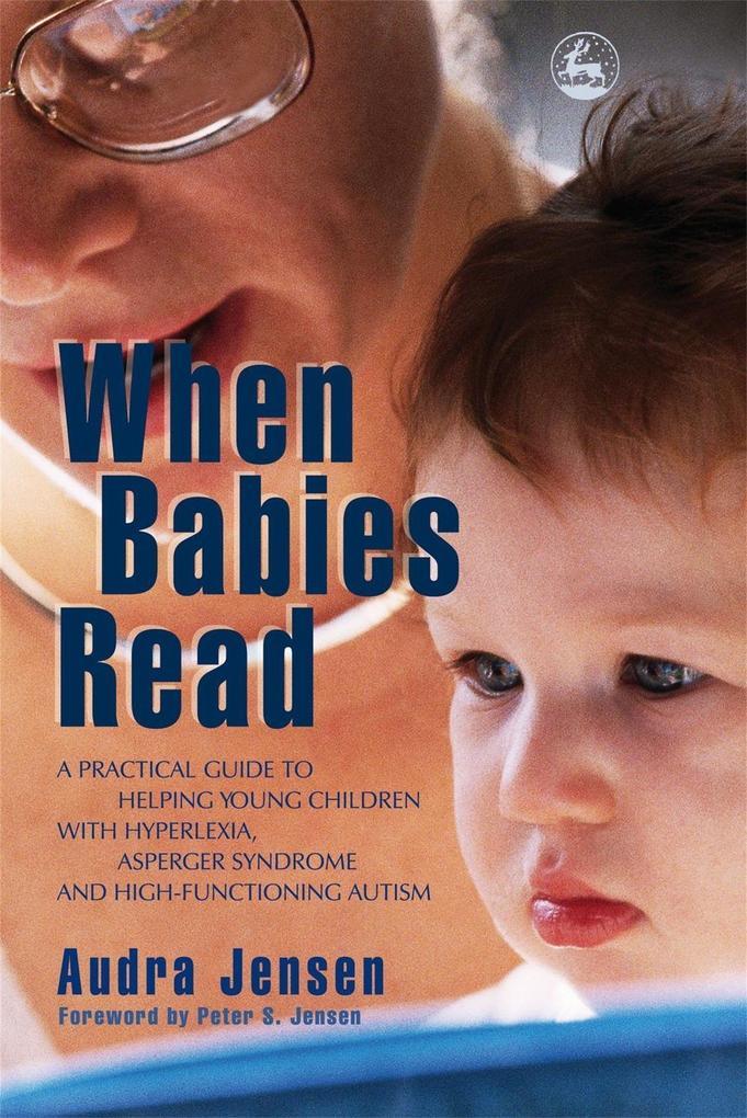 When Babies Read als eBook Download von Audra J...