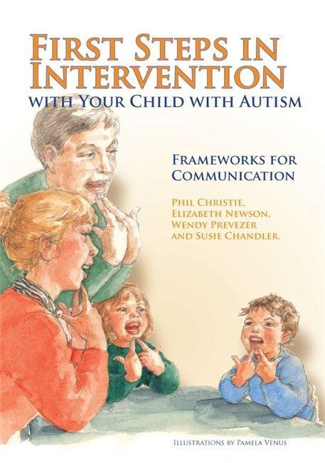 First Steps in Intervention with Your Child wit...
