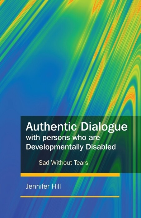 Authentic Dialogue with Persons who are Develop...