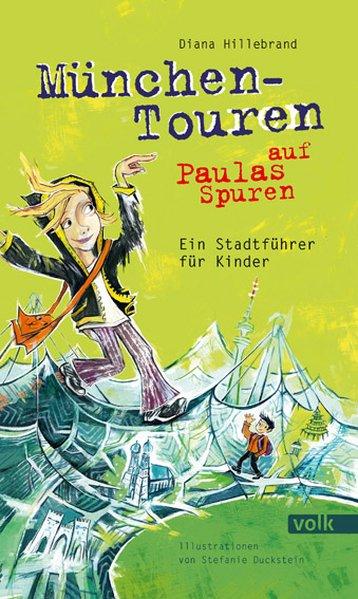 München-Touren auf Paulas Spuren als Buch