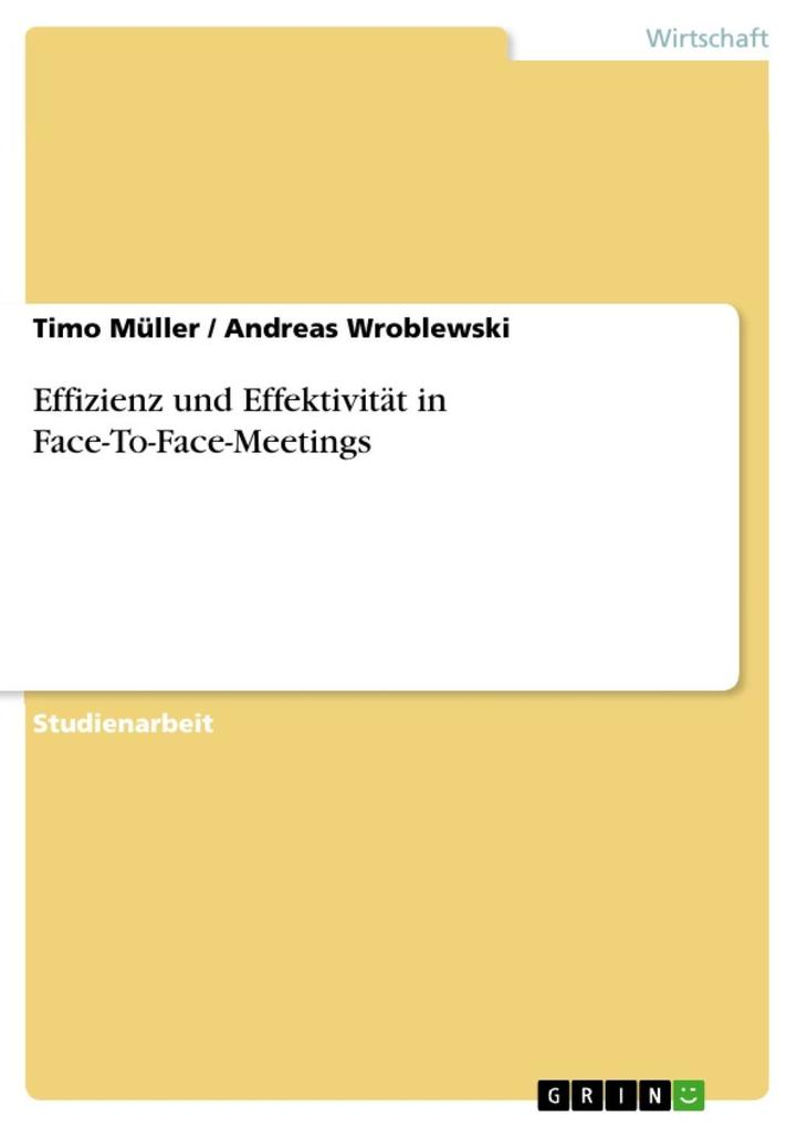 Effizienz und Effektivität in Face-To-Face-Meet...