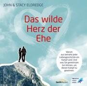 Das wilde Herz der Ehe
