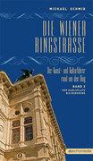 Die Wiener Ringstraße 02. Der Kunst- und Kulturführer rund um den Ring
