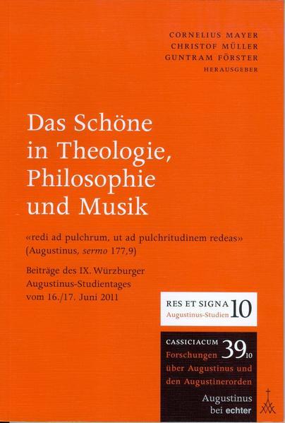 Das Schöne in Theologie, Philosophie und Musik ...