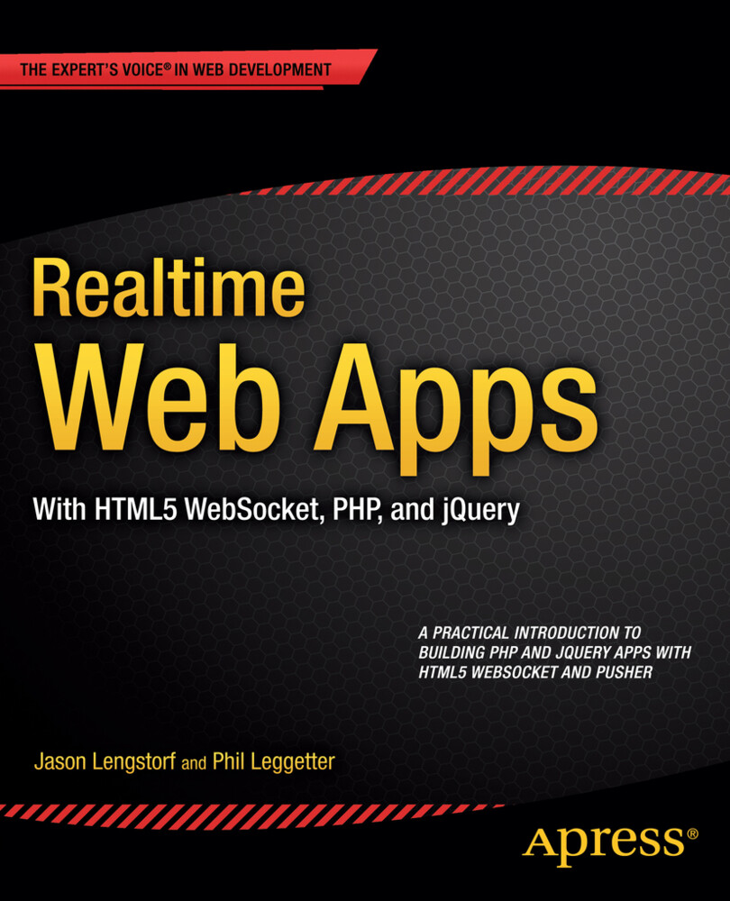 Realtime Web Apps als Buch von Jason Lengstorf,...