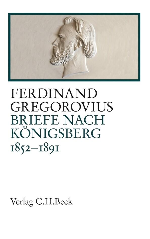 Briefe nach Königsberg 1852-1891 als Buch (gebunden)