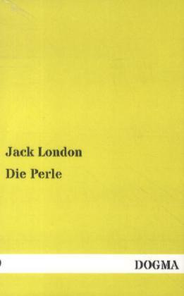 Die Perle als Buch von Jack London