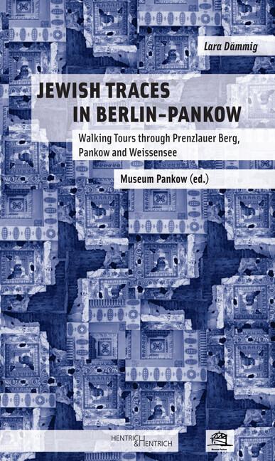Jewish Traces in Berlin-Pankow als Buch von Lar...