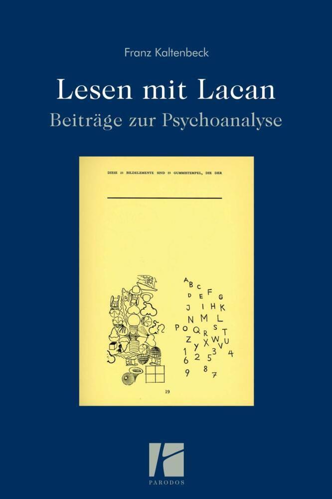 Lesen mit Lacan als Buch von Franz Kaltenbeck