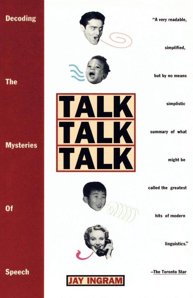Talk, Talk, Talk als Taschenbuch von Jay Ingram
