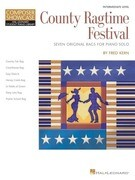 County Ragtime Festival: Seven Original Rags for Piano Solo