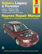 Subaru Legacy & Forester: Legacy 2000 Thru 2009 - Forester 2000 Thru 2008 - Includes Legacy Outback and Baja