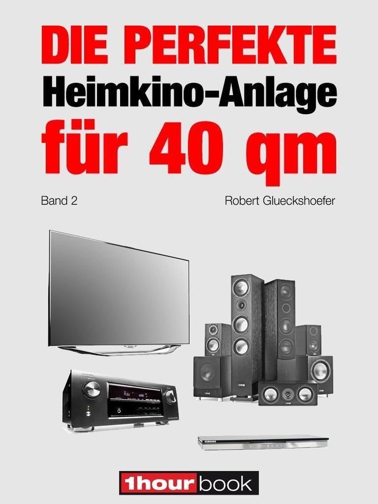 Die perfekte Heimkino-Anlage für 40 qm (Band 2) als eBook