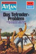 Atlan 98: Das Tefroder-Problem (Heftroman)