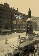So war Wien / Vienna Revisited