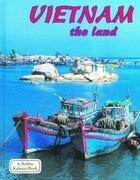 Vietnam the Land