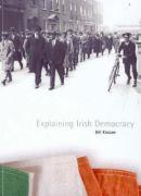 Explaining Irish Democracy