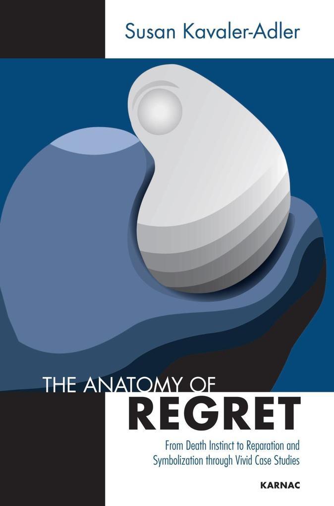 The Anatomy of Regret als eBook Download von Su...