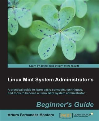 Linux Mint System Administrator´s Beginner´s Gu...