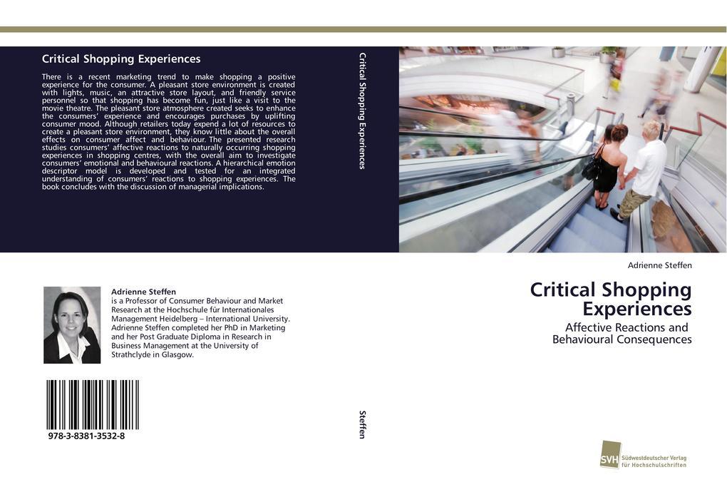 Critical Shopping Experiences als Buch von Adri...